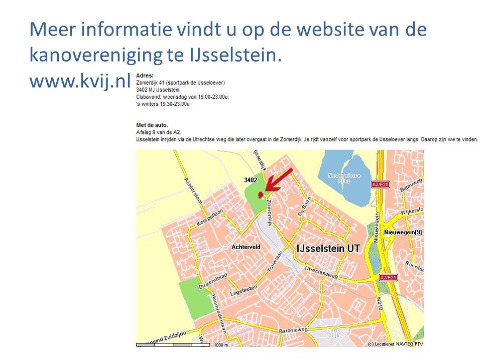 Meer informatie vindt u op de website van de kanovereniging te IJsselstein. www.kvij.nl