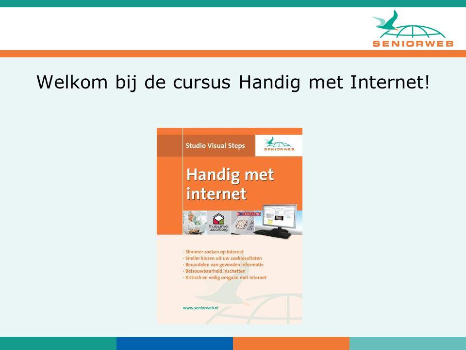 Welkom bij de cursus Handig met Internet!