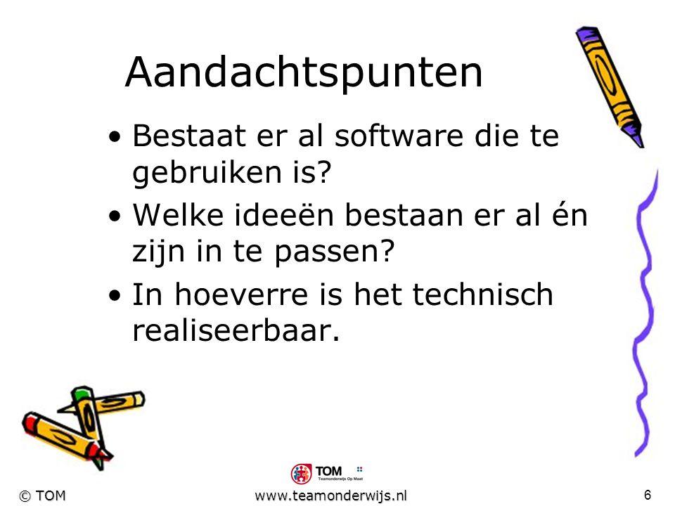 5 © TOM www.teamonderwijs.nl Waarom deze keuze? Zowel voor leerlingen als leerkracht aantrekkelijk. * het voorkomen van uitval op dit onderdeel van de