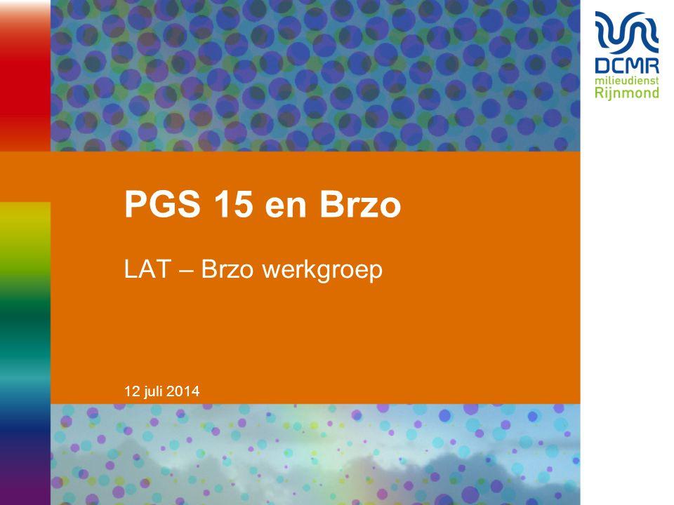 12 juli 2014 PGS 15 en Brzo LAT – Brzo werkgroep