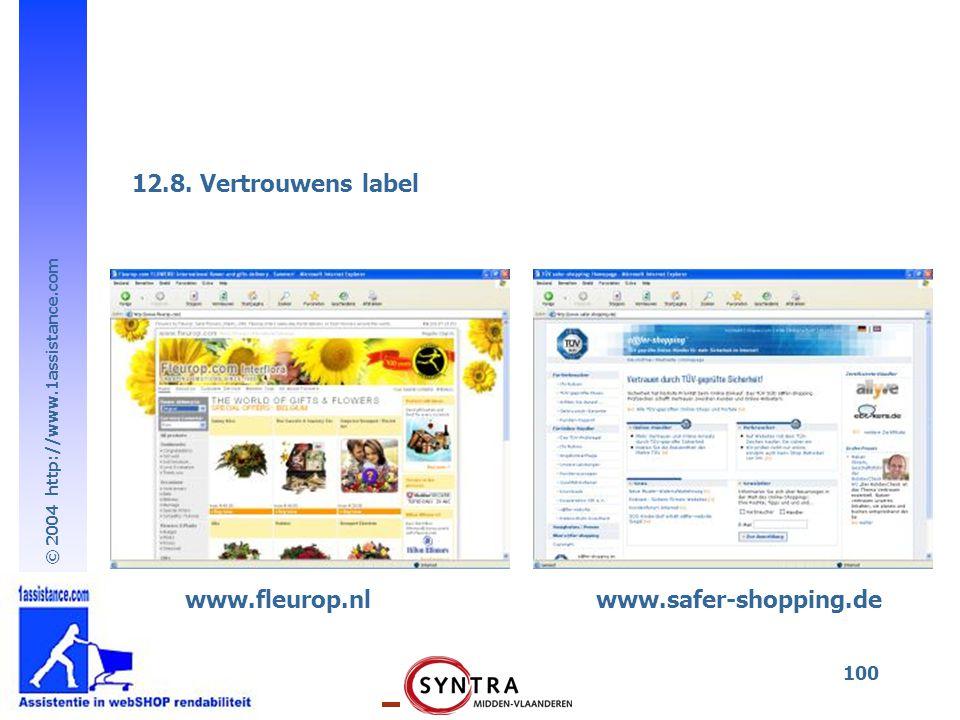 © 2004 http://www.1assistance.com 100 12.8. Vertrouwens label www.fleurop.nlwww.safer-shopping.de