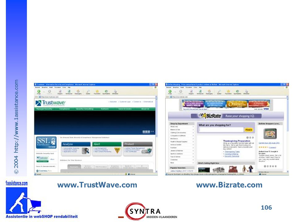 © 2004 http://www.1assistance.com 106 www.TrustWave.comwww.Bizrate.com