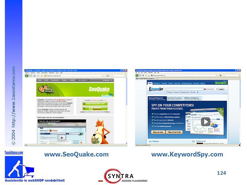© 2004 http://www.1assistance.com 124 www.SeoQuake.comwww.KeywordSpy.com