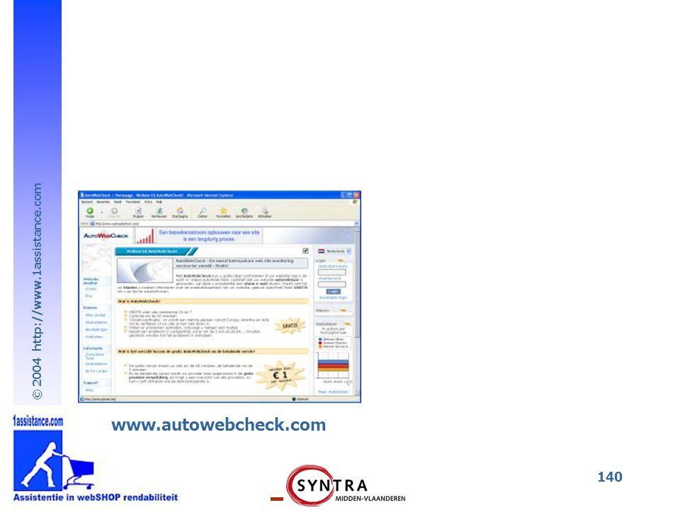 © 2004 http://www.1assistance.com 140 www.autowebcheck.com