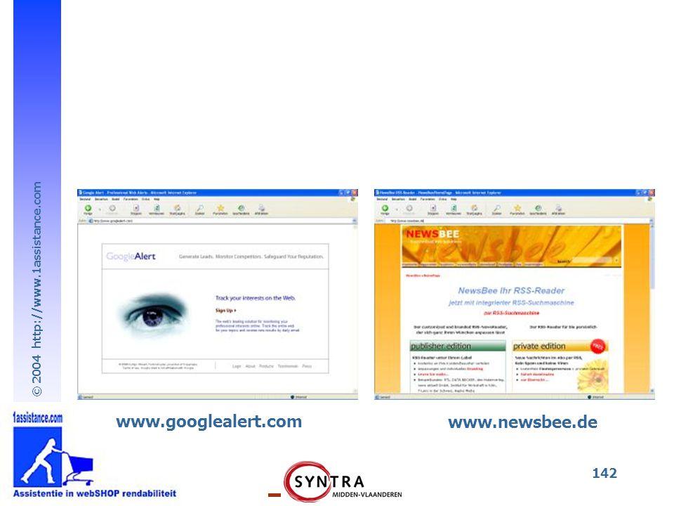 © 2004 http://www.1assistance.com 142 www.googlealert.com www.newsbee.de