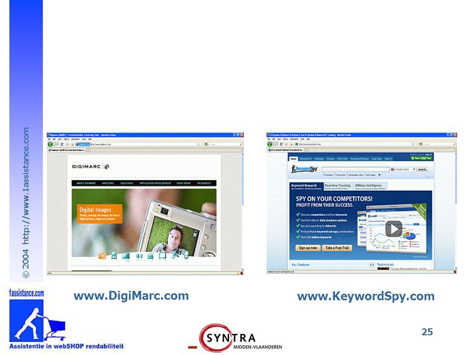 © 2004 http://www.1assistance.com 25 www.DigiMarc.com www.KeywordSpy.com