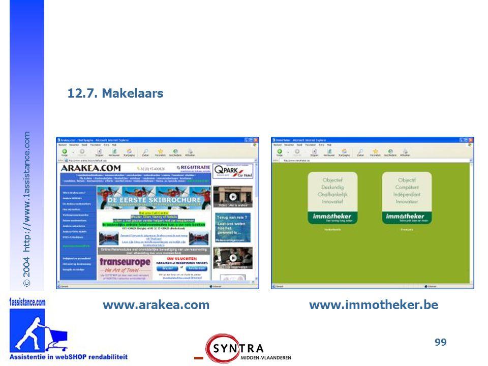 © 2004 http://www.1assistance.com 99 www.arakea.com 12.7. Makelaars www.immotheker.be
