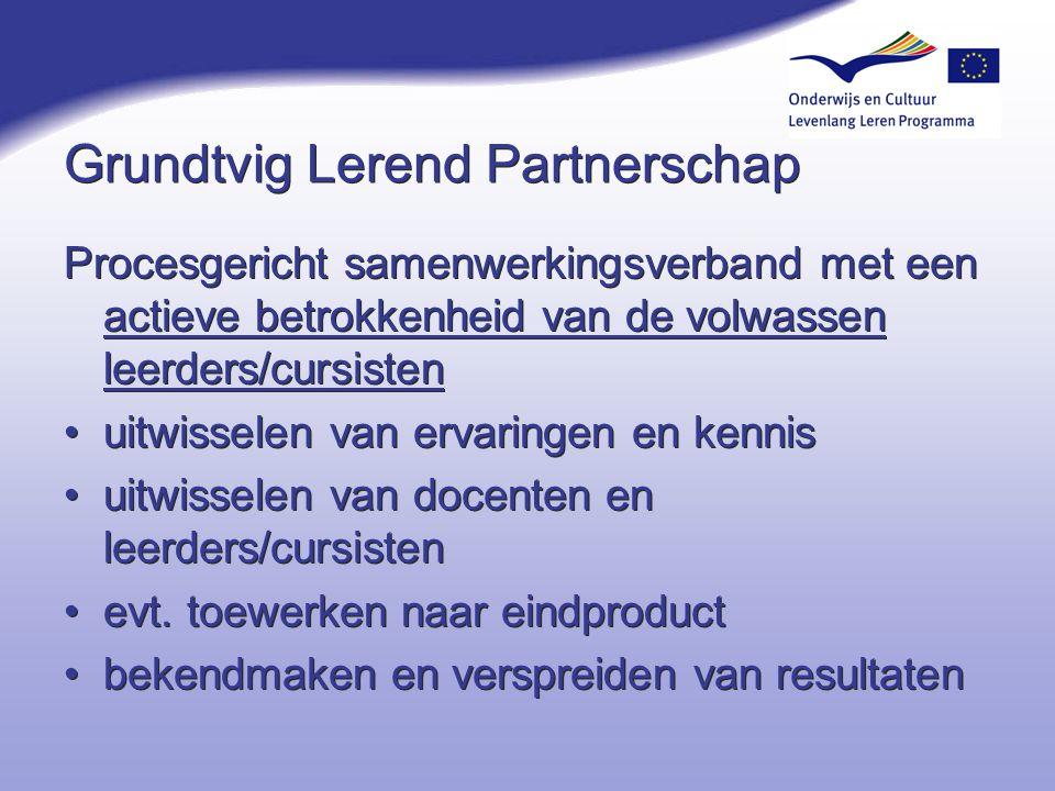 Grundtvig Lerend Partnerschap Procesgericht samenwerkingsverband met een actieve betrokkenheid van de volwassen leerders/cursisten uitwisselen van erv