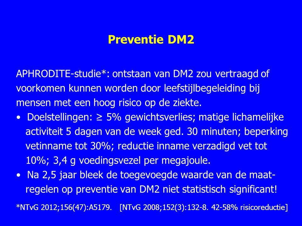 Preventie DM2 APHRODITE-studie*: ontstaan van DM2 zou vertraagd of voorkomen kunnen worden door leefstijlbegeleiding bij mensen met een hoog risico op de ziekte.