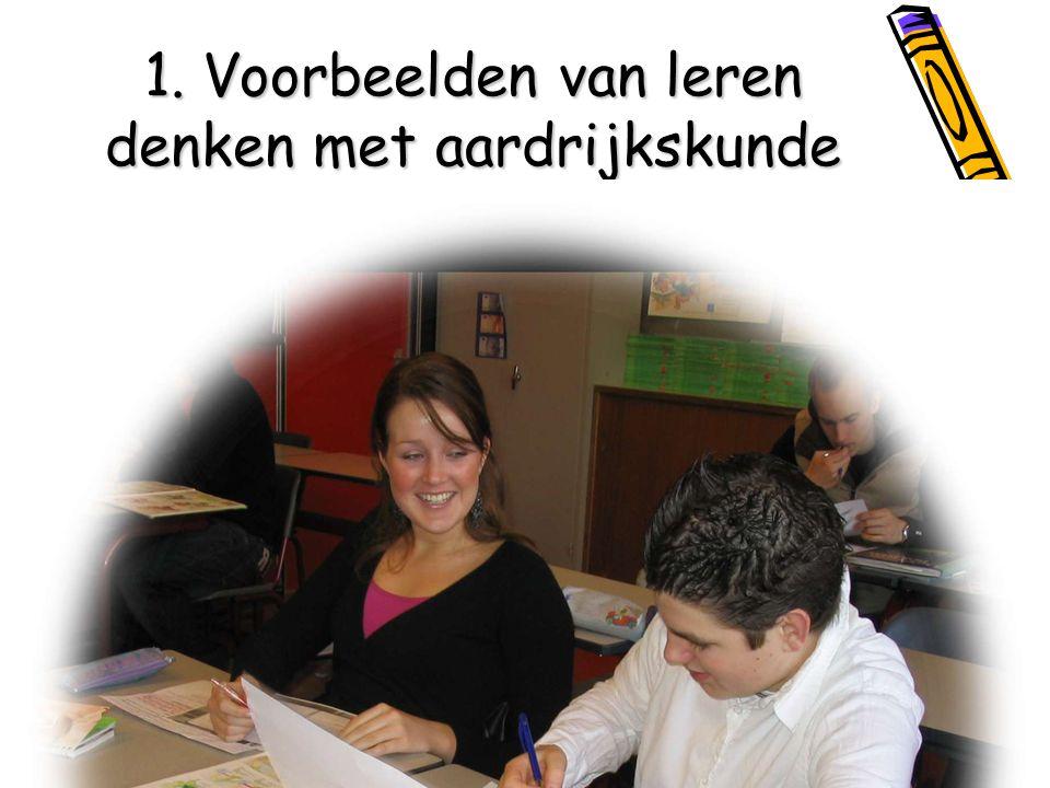 Onderwijscentrum VU 2009 1. Voorbeelden van leren denken met aardrijkskunde