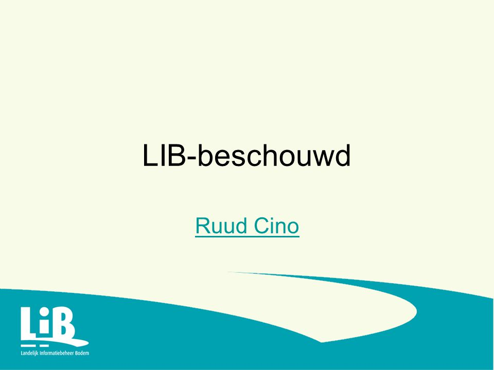 LIB-beschouwd Ruud Cino