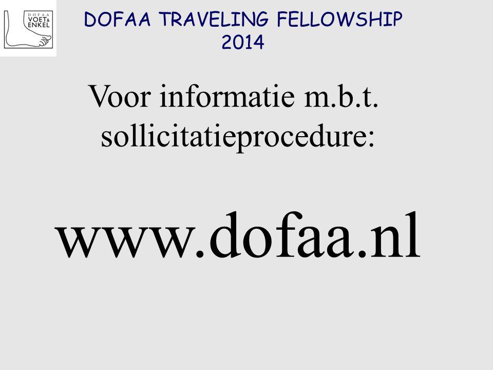 DOFAA TRAVELING FELLOWSHIP 2014 Voor informatie m.b.t. sollicitatieprocedure: www.dofaa.nl