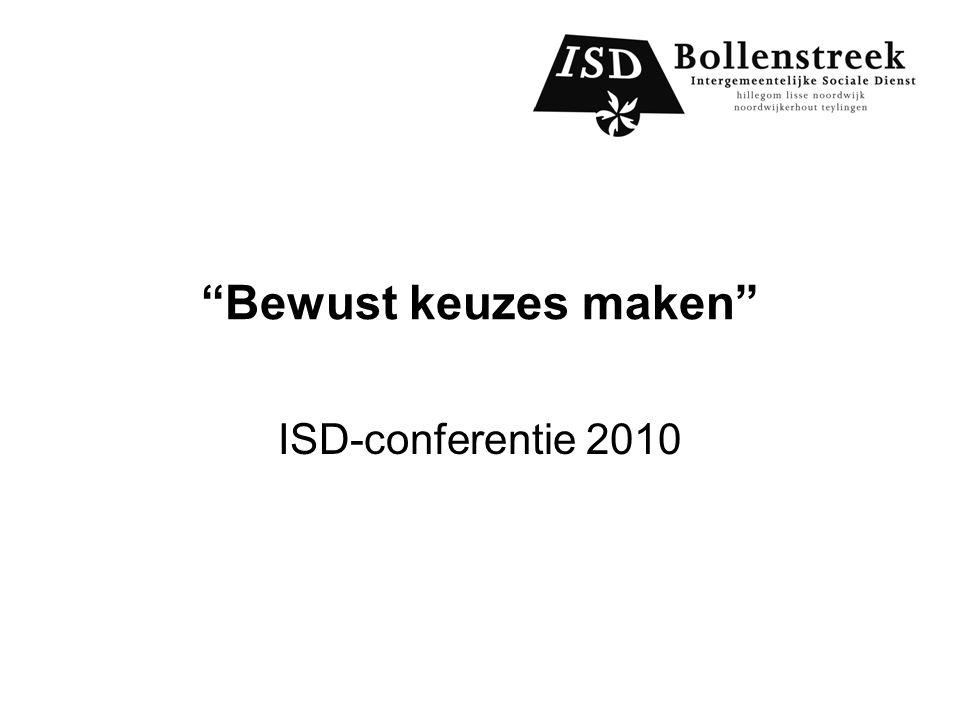 Bewust keuzes maken ISD-conferentie 2010