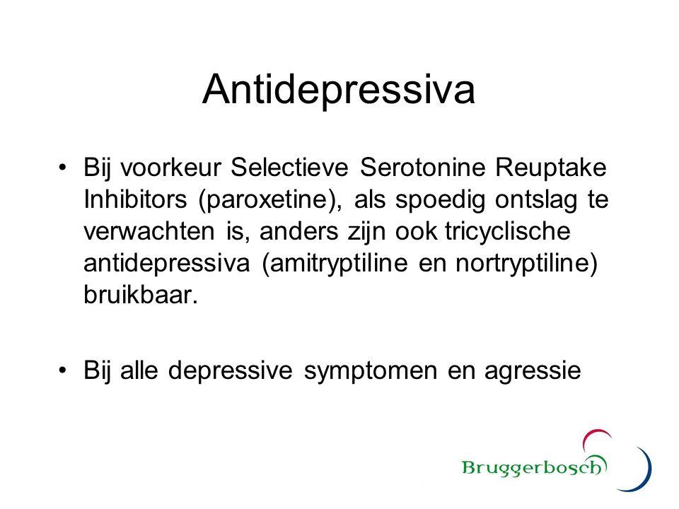 Antidepressiva Bij voorkeur Selectieve Serotonine Reuptake Inhibitors (paroxetine), als spoedig ontslag te verwachten is, anders zijn ook tricyclische