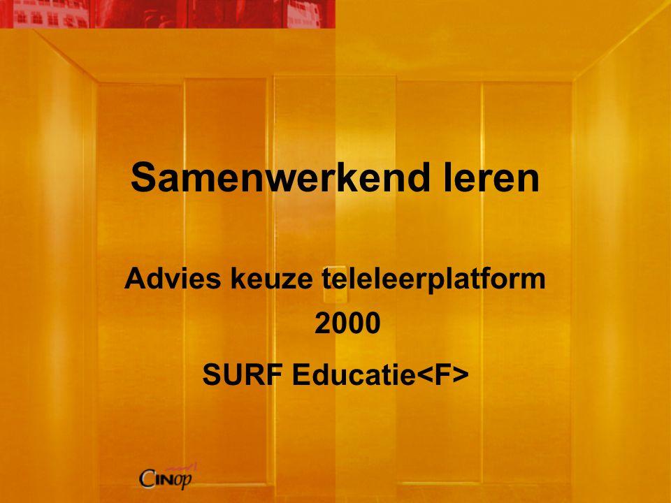 Samenwerkend leren Advies keuze teleleerplatform 2000 SURF Educatie