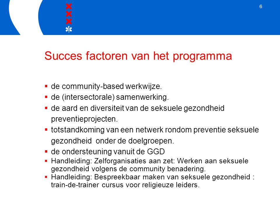 6 Succes factoren van het programma  de community-based werkwijze.