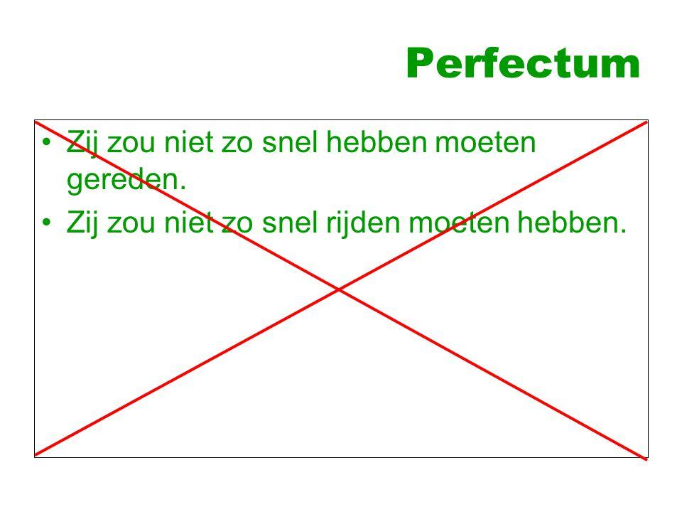Mogelijke oplossingen Conditionalis van het perfectum Ik had gedacht dat hij niet zou zijn gekomen.