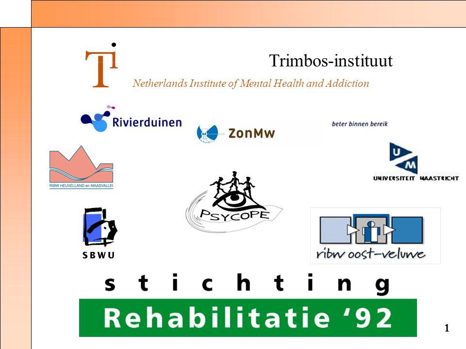 Trimbos-instituut Netherlands Institute of Mental Health and Addiction 1