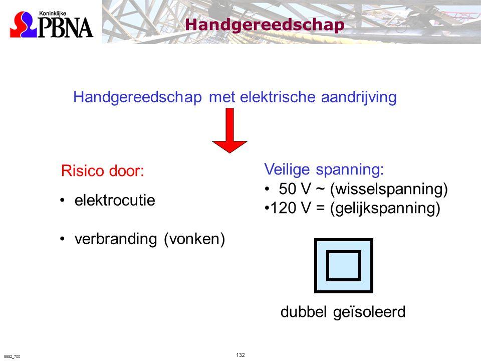 Handgereedschap met elektrische aandrijving elektrocutie verbranding (vonken) Veilige spanning: 50 V ~ (wisselspanning) 120 V = (gelijkspanning) dubbe