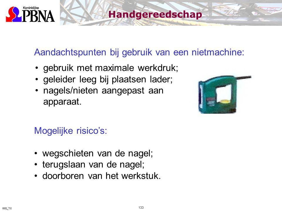 Aandachtspunten bij gebruik van een nietmachine: gebruik met maximale werkdruk; geleider leeg bij plaatsen lader; nagels/nieten aangepast aan apparaat