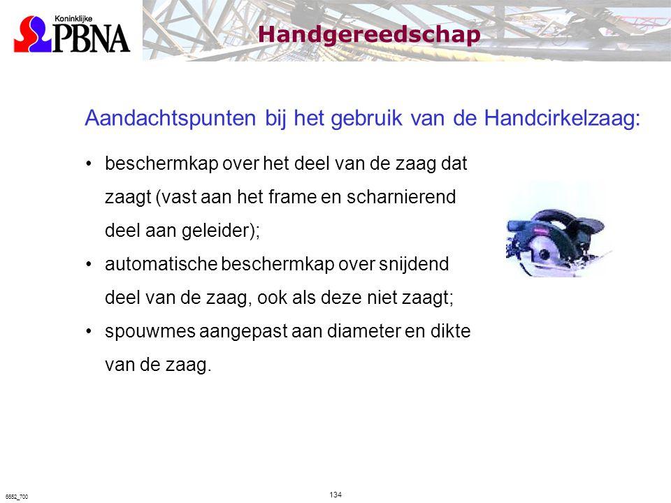 Aandachtspunten bij het gebruik van de Handcirkelzaag: beschermkap over het deel van de zaag dat zaagt (vast aan het frame en scharnierend deel aan ge