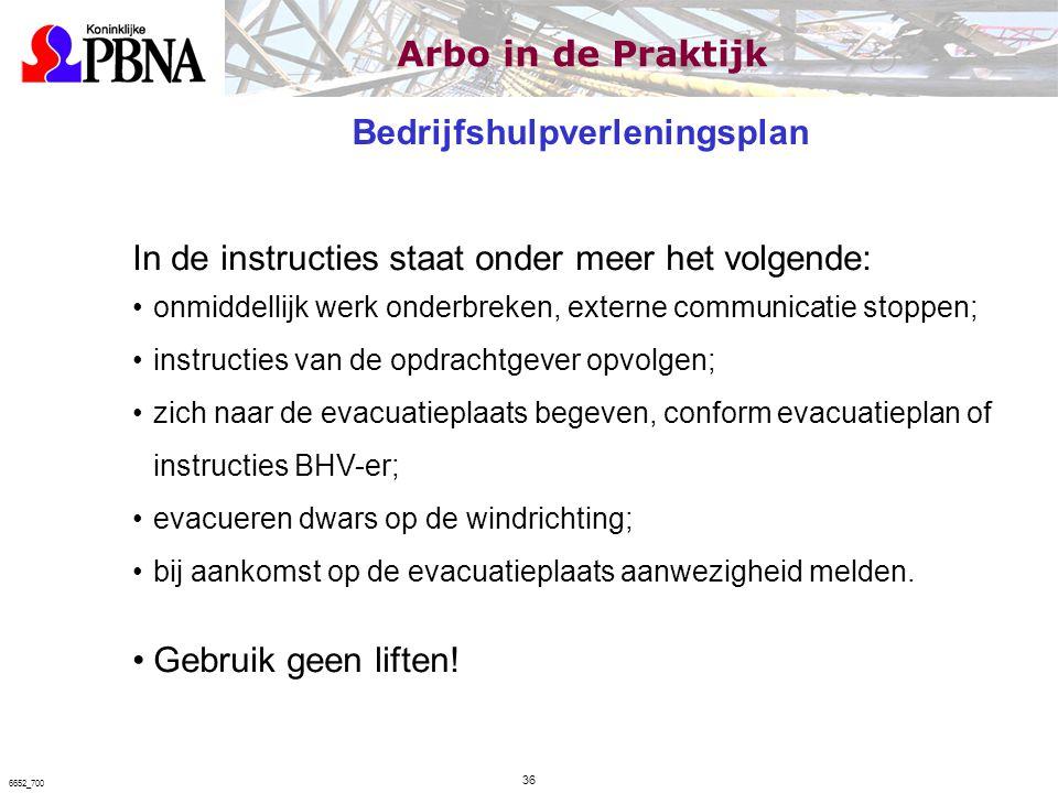 In de instructies staat onder meer het volgende: onmiddellijk werk onderbreken, externe communicatie stoppen; instructies van de opdrachtgever opvolge
