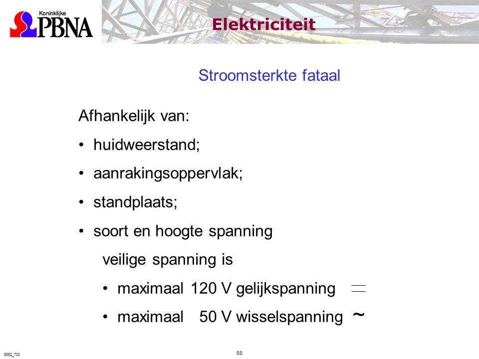 Stroomsterkte fataal Afhankelijk van: huidweerstand; aanrakingsoppervlak; standplaats; soort en hoogte spanning veilige spanning is maximaal 120 V gel
