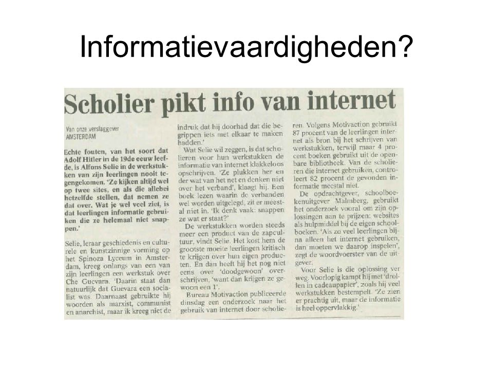 Informatievaardigheden?