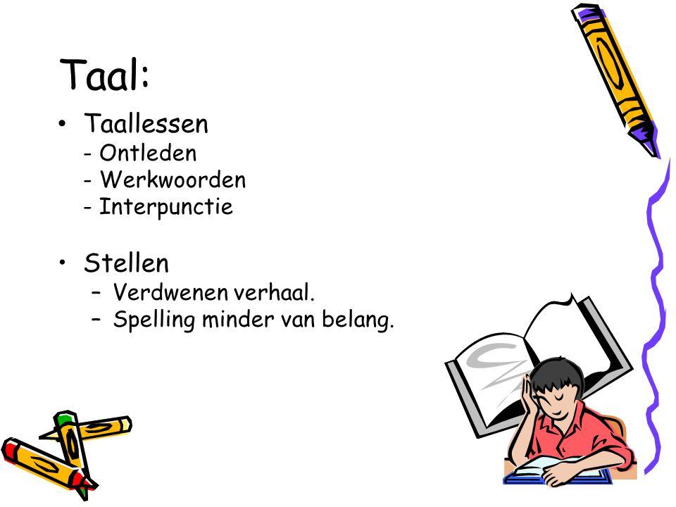 Taal: Taallessen - Ontleden - Werkwoorden - Interpunctie Stellen –Verdwenen verhaal.
