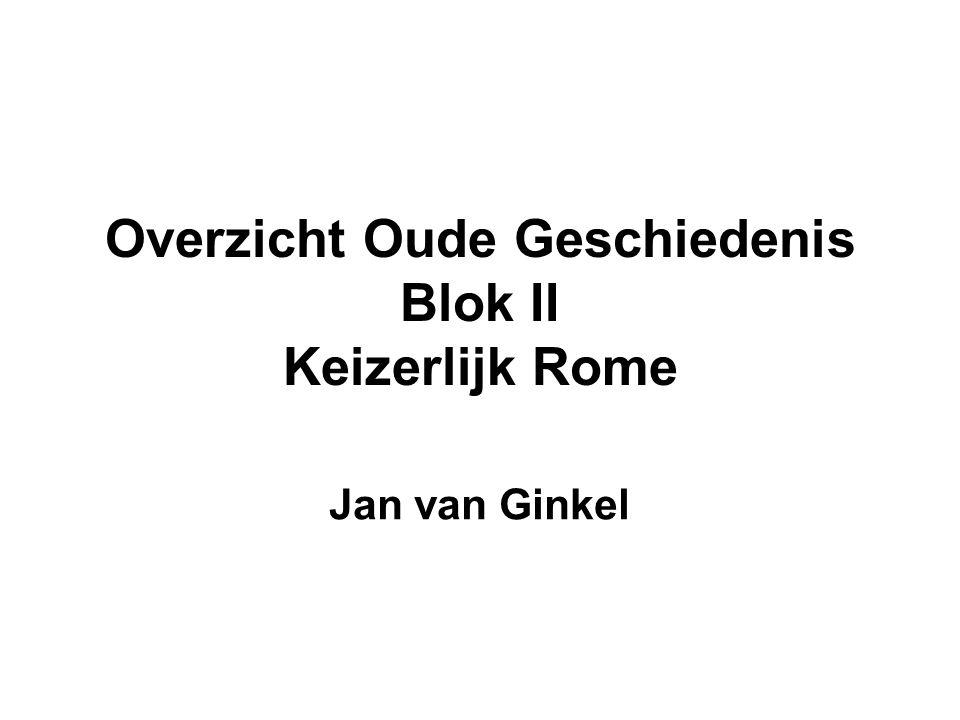 Overzicht Oude Geschiedenis Blok II Keizerlijk Rome Jan van Ginkel