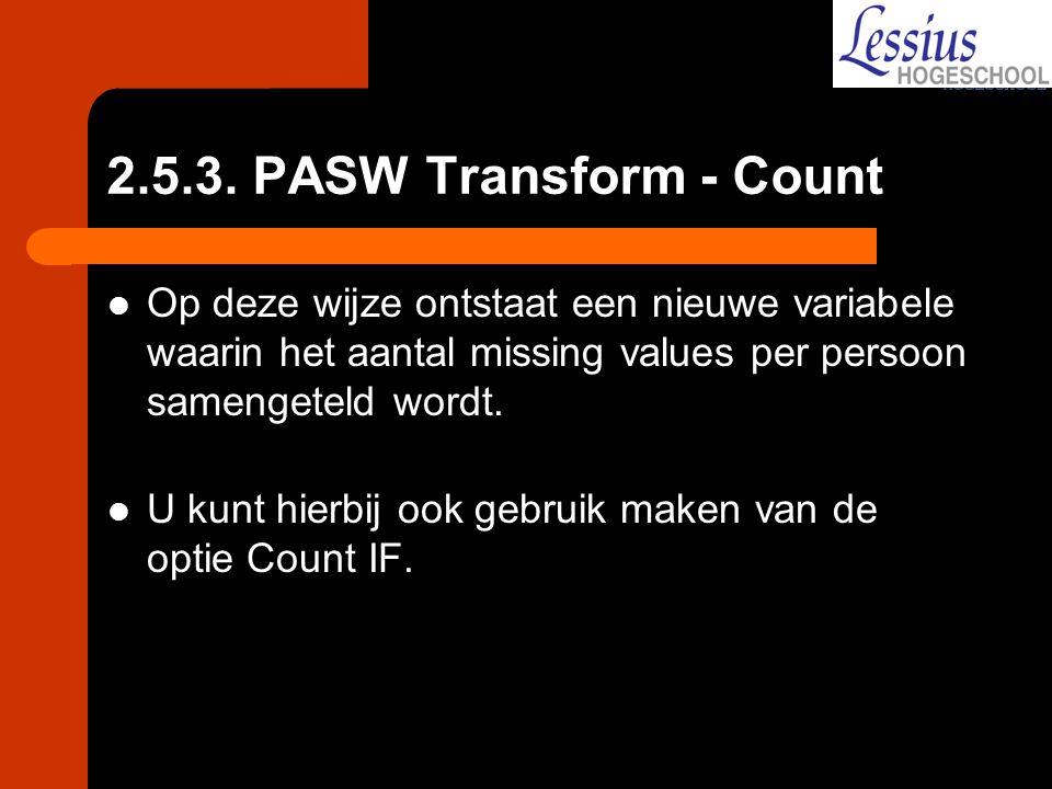 Op deze wijze ontstaat een nieuwe variabele waarin het aantal missing values per persoon samengeteld wordt. U kunt hierbij ook gebruik maken van de op