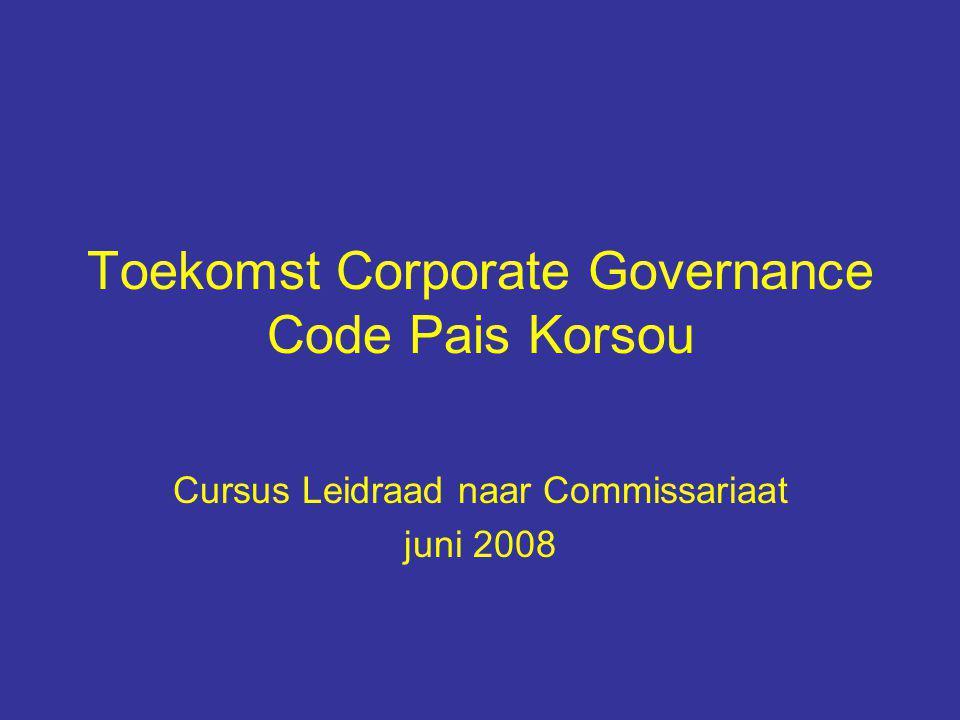 Toekomst Corporate Governance Code Pais Korsou Cursus Leidraad naar Commissariaat juni 2008