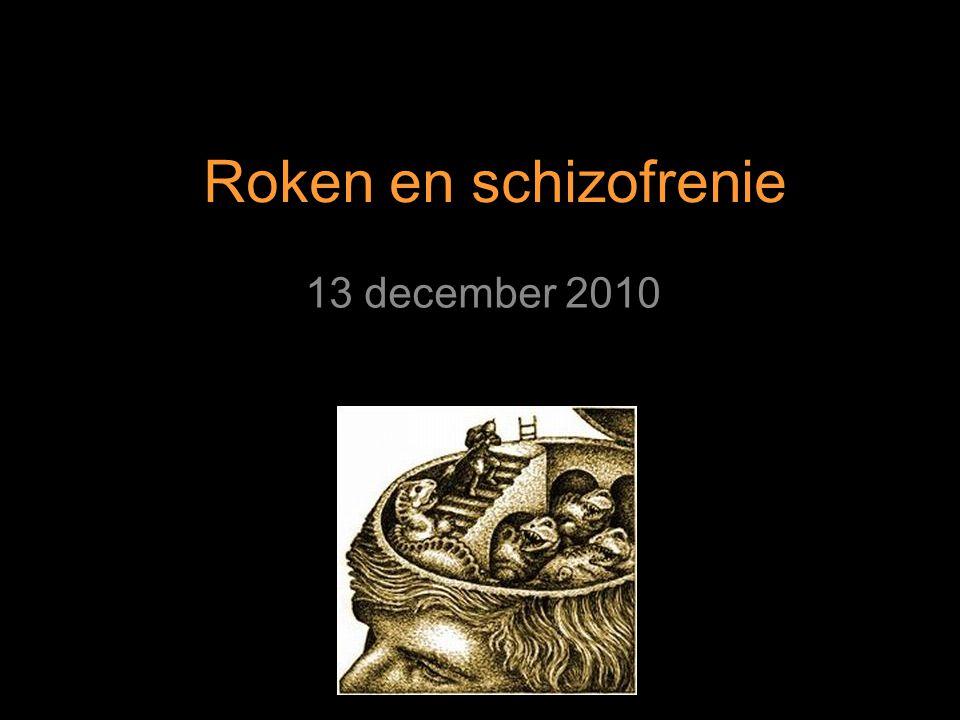 Roken en schizofrenie 13 december 2010