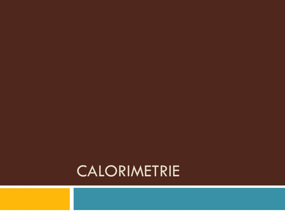 CALORIMETRIE