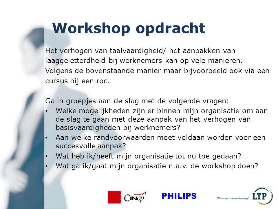 Workshop opdracht Het verhogen van taalvaardigheid/ het aanpakken van laaggeletterdheid bij werknemers kan op vele manieren.