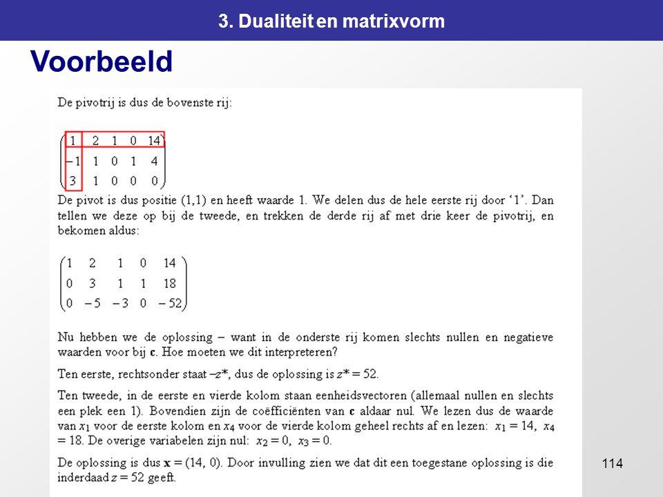 114 3. Dualiteit en matrixvorm Voorbeeld