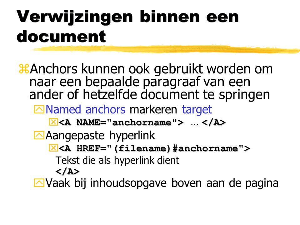 Verwijzingen binnen een document zAnchors kunnen ook gebruikt worden om naar een bepaalde paragraaf van een ander of hetzelfde document te springen yN