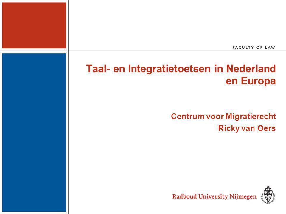 Onderwerpen Inburgeringstoetsen in Nederland –Inburgeringstoets als voorwaarde voor naturalisatie (2003) –Inburgeringstoets als voorwaarde voor perm.