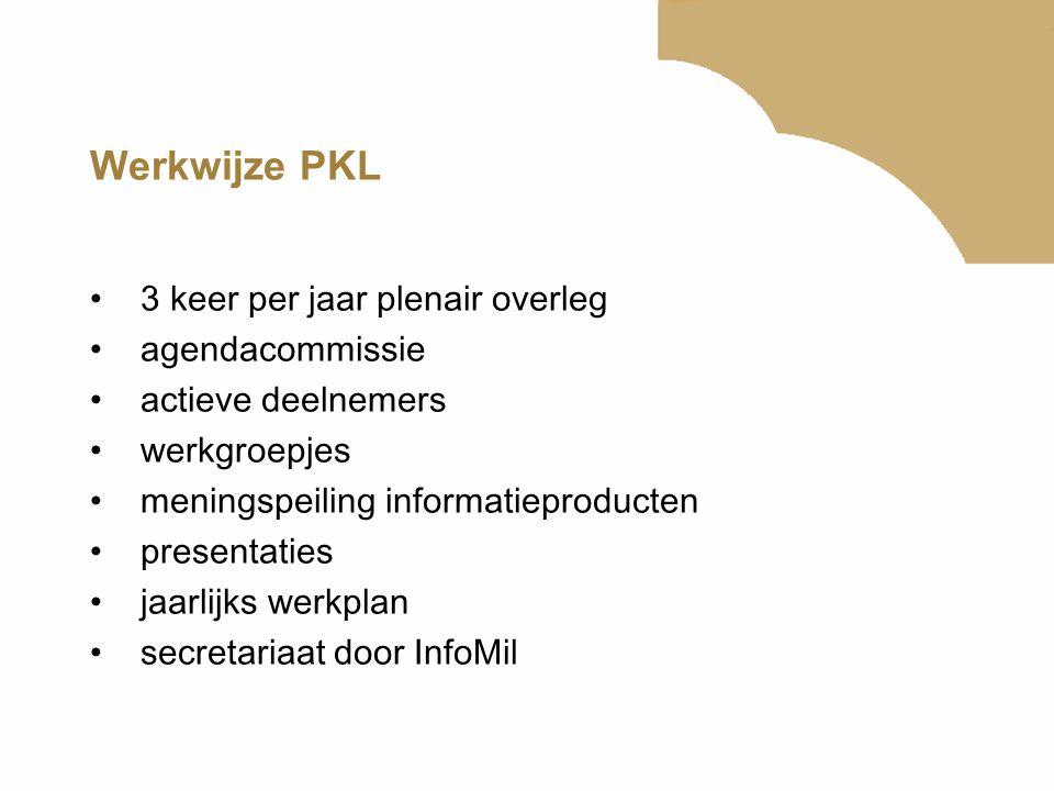 Werkwijze PKL 3 keer per jaar plenair overleg agendacommissie actieve deelnemers werkgroepjes meningspeiling informatieproducten presentaties jaarlijk