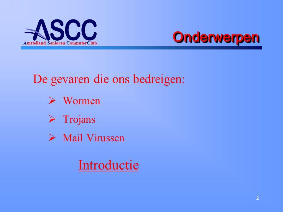 2 OnderwerpenOnderwerpen De gevaren die ons bedreigen:  Wormen  Trojans  Mail Virussen Introductie