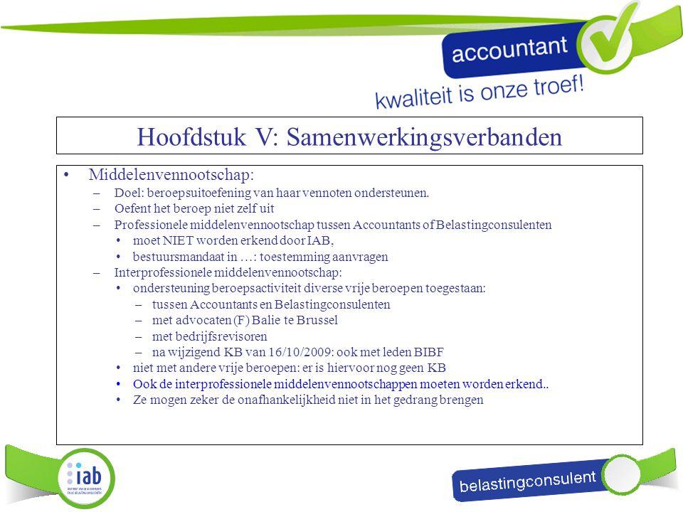 Middelenvennootschap: –Doel: beroepsuitoefening van haar vennoten ondersteunen. –Oefent het beroep niet zelf uit –Professionele middelenvennootschap t