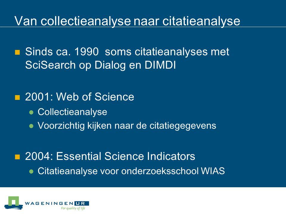 Van collectieanalyse naar citatieanalyse Sinds ca.