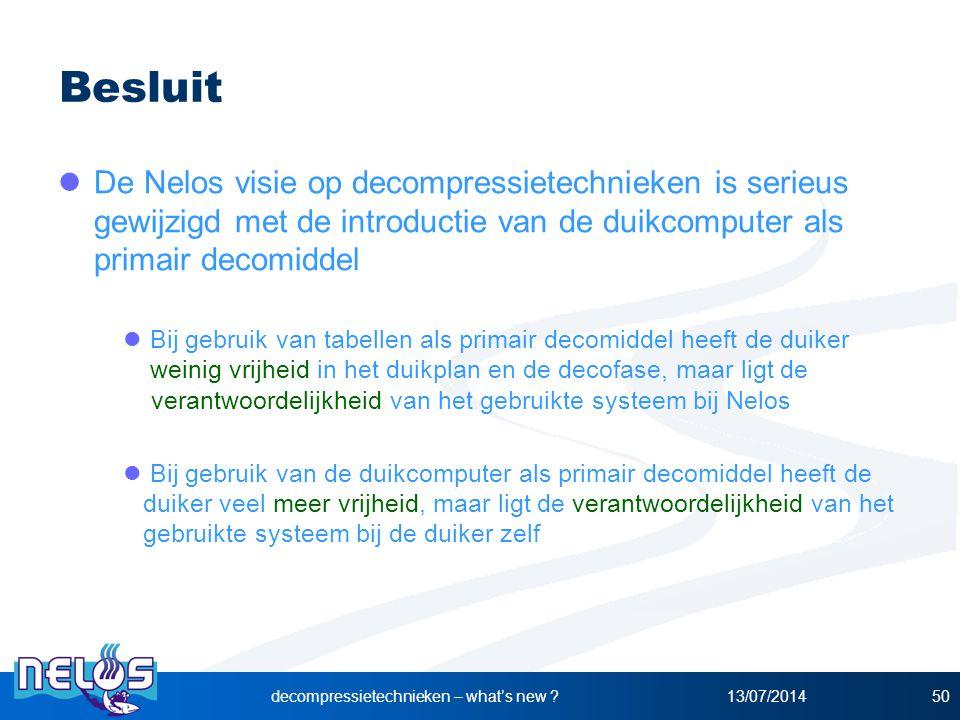 13/07/2014decompressietechnieken – what's new ?50 Besluit De Nelos visie op decompressietechnieken is serieus gewijzigd met de introductie van de duik