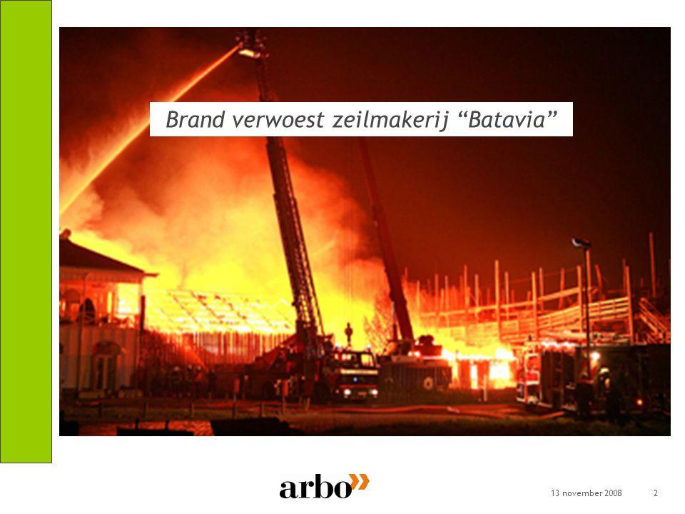 """13 november 20082 Brand verwoest zeilmakerij """"Batavia"""""""