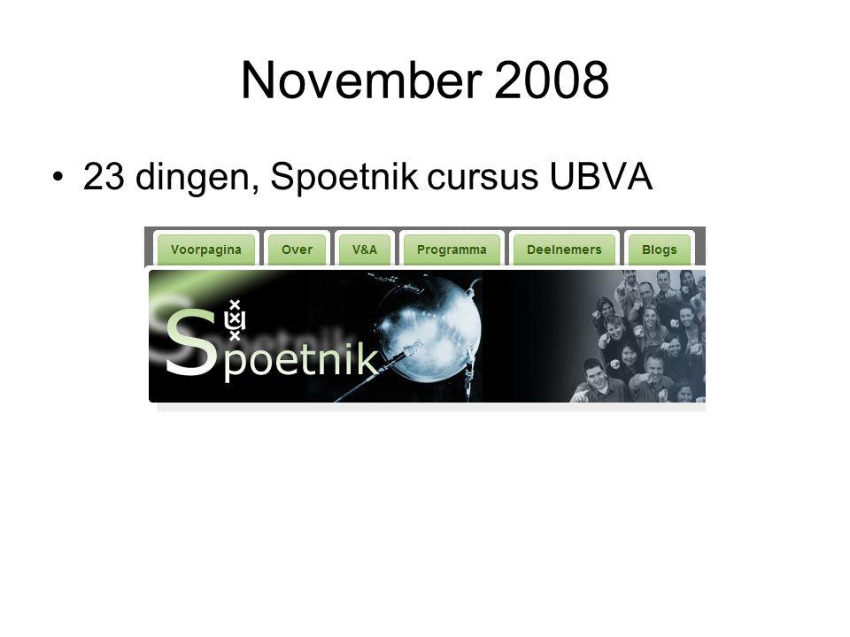 November 2008 23 dingen, Spoetnik cursus UBVA