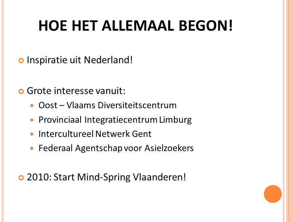 HOE HET ALLEMAAL BEGON. Inspiratie uit Nederland.