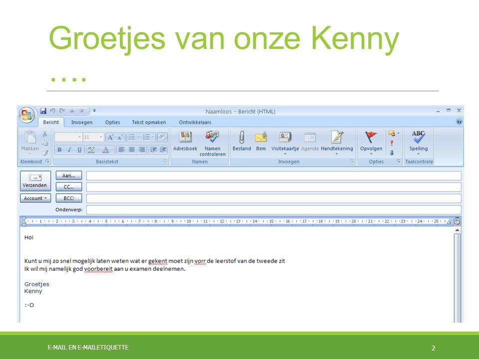Groetjes van onze Kenny …. E-MAIL EN E-MAILETIQUETTE 2