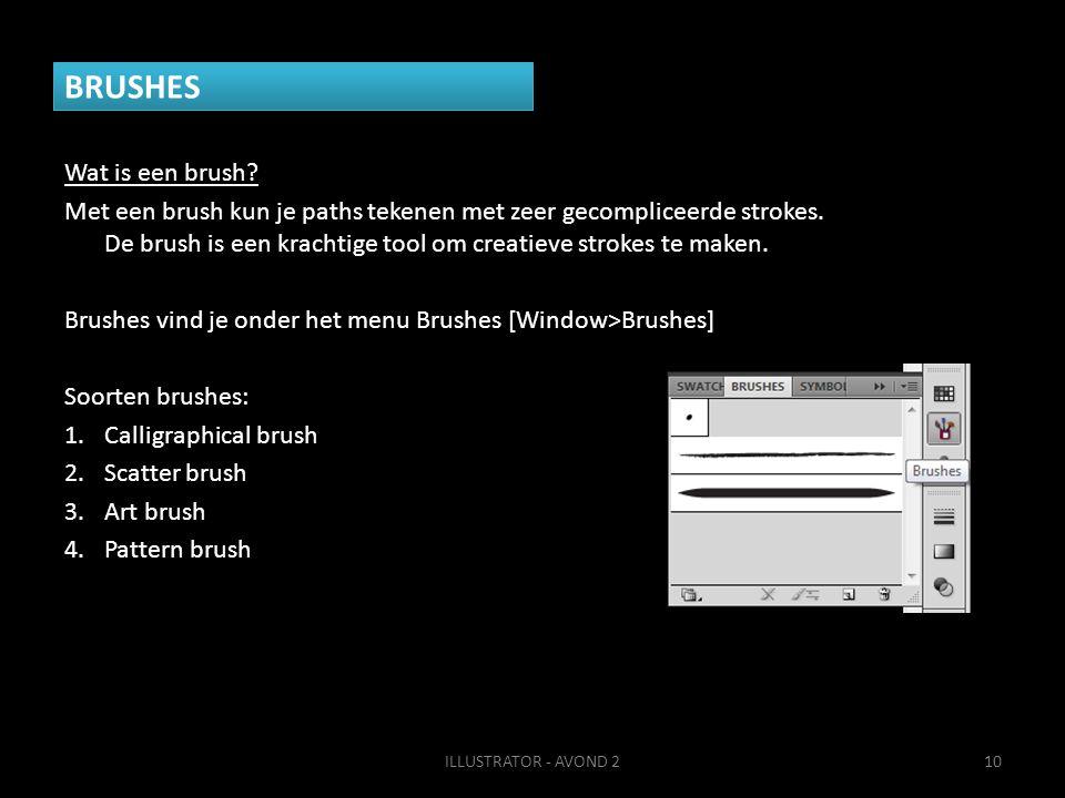 BRUSHES Wat is een brush.Met een brush kun je paths tekenen met zeer gecompliceerde strokes.