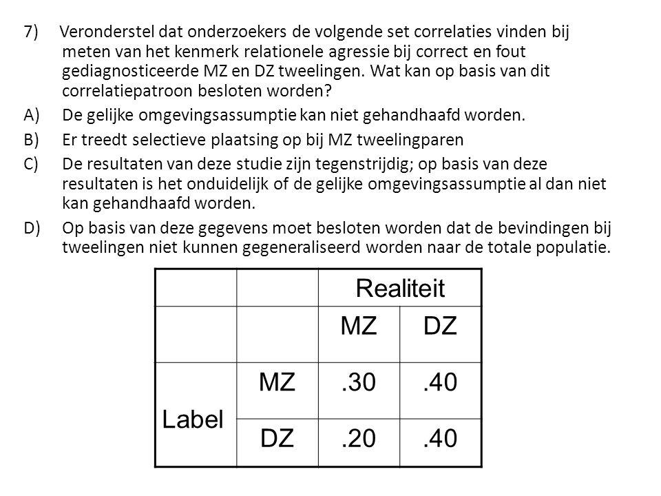 7) Veronderstel dat onderzoekers de volgende set correlaties vinden bij meten van het kenmerk relationele agressie bij correct en fout gediagnosticeer