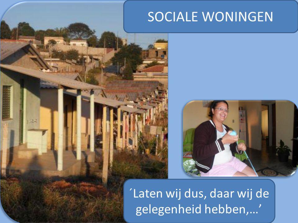 SOCIALE WONINGEN ´Laten wij dus, daar wij de gelegenheid hebben,…'